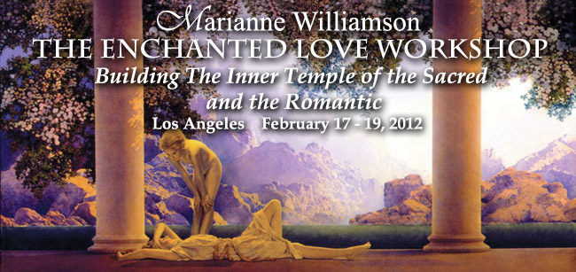 Enchanted Love Workshop with Marianne Williamson