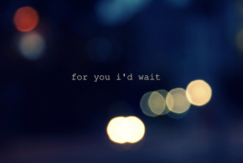 For You I'd Wait