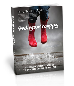 Find Your Happy by Shannon Kaiser – A Review
